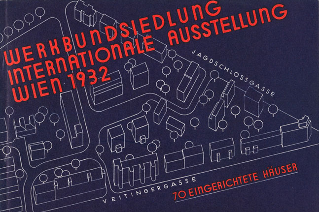 Original poster for the exhibition in the Werkbundsiedlung 1932. Courtesy of http://http://www.werkbundsiedlung-wien.at